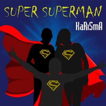 karisma super superman