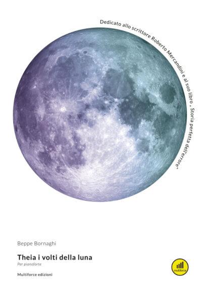 Beppe Bornaghi Theia i volti della luna