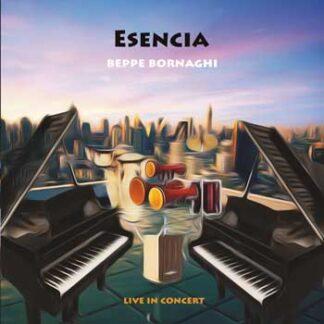 beppe bornaghi esencia live in concert